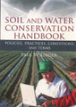 Soil and Water Conservation Handbook: Policies, Practices, Conditions & Terms.