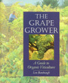 Grape Grower - Guide to Organic Viticulture