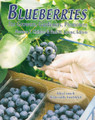 Blueberries - for Growers, Gardeners, Promoters