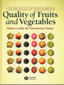 Postharvest Quality of Fruits and Vegetables, Color Atlas of