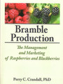 Bramble Production - Management & Marketing of Raspberries & Blackberries
