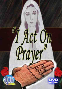 I Act on Prayer