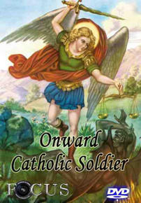 Onward Catholic Soldier