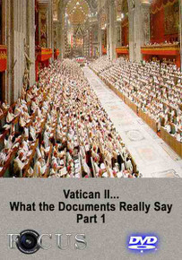 Vatican II...What the Documents Really Say