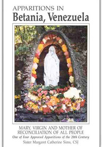 Apparitions in Betania Venezuela (Book) Sr. Margaret Sims