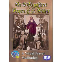 The 15 Magnificent Prayers of St. Bridget - DVD