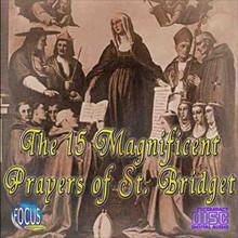 The 15 Magnificent Prayers of St. Bridget - CD