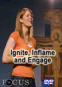 Ignite, Inflame, and Engage