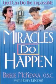 Miracles Do Happen - Book by Sr. Briege McKenna