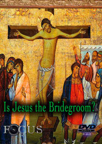 Is Jesus the Bridegroom?
