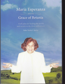 Maria Esperanza and the Grace of Betania
