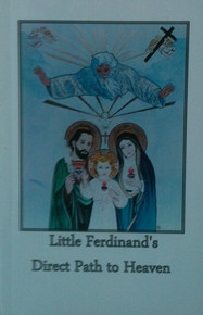 Little Ferdinand's Direct Path to Heaven