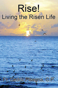 Rise - Living the Risen Life