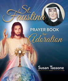 St. Faustina PrayerBook for Adoration