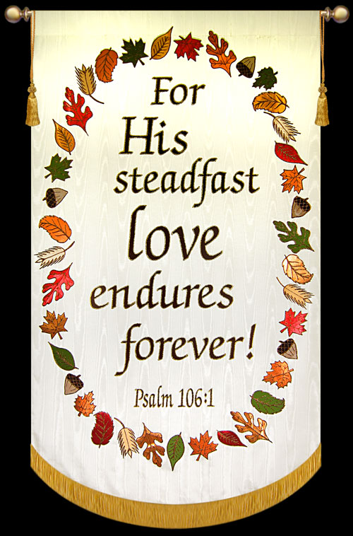 his-steadfast-love-endures-forever-psalm-106-with-wreath-2012.jpg
