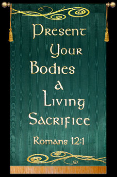 Present Your Bodies - Romans 12:1