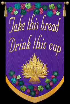 Take this bread Drink this cup