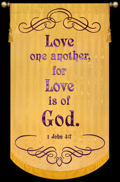 Love one another, for Love is of God - 1John 4:7 Gold - Bible Verse Banner