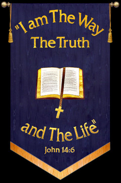 I Am The Way The Truth and The Life - John 14:6 - Bible Banner