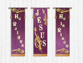 3 Banner Set - Easter- JESUS - He is Risen - He Reigns