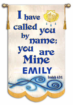 I Have called you by name - with NAME - Isaiah 43:1