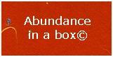 abundance in a box