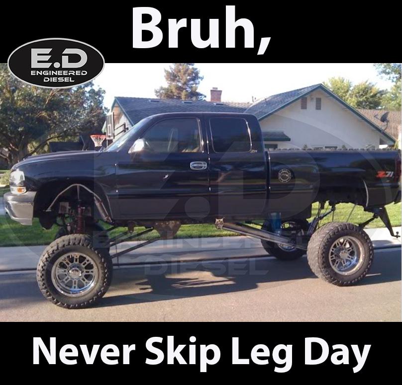 leg day cencal?t=1398725710 engineered diesel