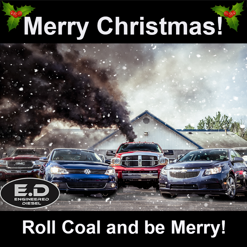 Merry Christmas - Roll Coal and Be Merry!
