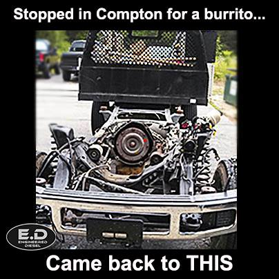 Engineered Diesel meme stopped in Compton...