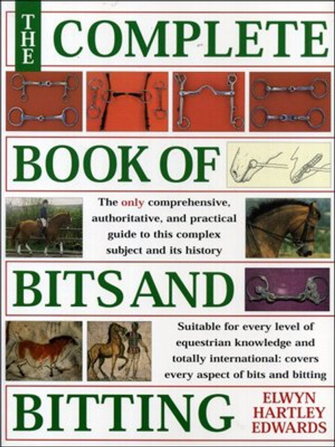 Complete Book of Bits and Bitting- Edwards