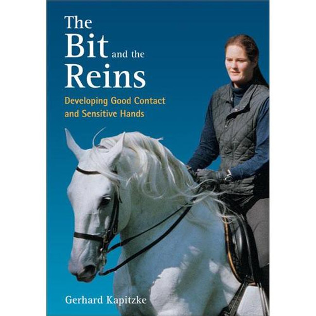 The Bit and the Reins- Kapitzke