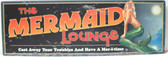 Mermaid Lounge Metal Sign
