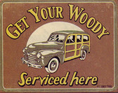 Woody Serviced Metal Sign