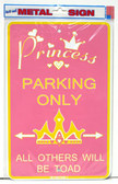 Princess Parking Only - Aluminum Sign