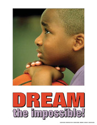 Dream The Impossible- Kids Poster
