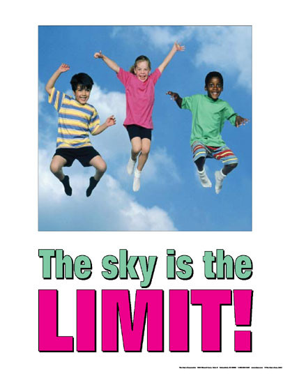 the sky is the limit kids poster clinical charts and supplies. Black Bedroom Furniture Sets. Home Design Ideas