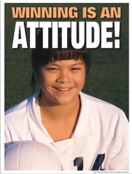 Winning Is An Attitude Poster