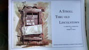 A Stroll Thru Old Lincolntown, A Collection of Sketches by Walter R. Henn