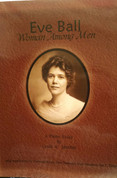 Eve Ball, Woman Among Men, A  Photo Essay by Lynda A. Sanchez (Signed copy)