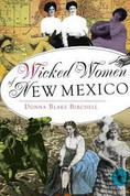 Wicked Women New Mexico by Donna Blake BIrchell