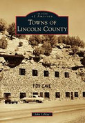 Images of America - Towns of Lincoln County by John LeMay