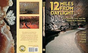 12 Miles from Daylight by Fort Stanton Cave Study Project (signed by most authors)