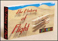 The History of Flight Flip book shows the history of aviation, from the Wright brothers' Flyer to the Spirit of St. Louis, Chuck Yeager's Bell X-1 and finally the Space Shuttle.  A great inexpensive gift for flight enthusiast.