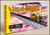 History of Trains Flipbook - a great inexpensive gift for train buffs and enthusiasts.