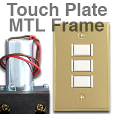 MTL Metal Frame Touch Plate