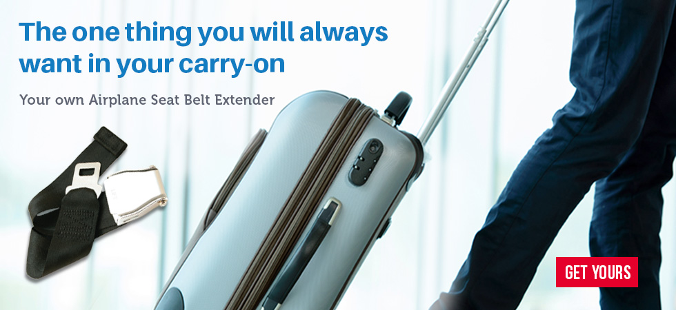 Bring your own Airplane Seat Belt Extender when you fly!