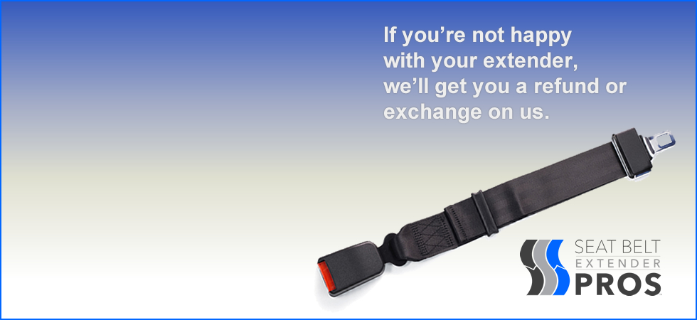 Seat Belt Extender Pros offers a 100% satisfaction guarantee on all extenders.