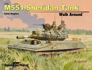 Squadron Signal Publications M551 Sheridan Walk Around Book : 27026