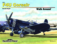 Squadron Signal Publications F4U Corsair Walk Around Book - 5565