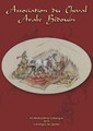 Association du Cheval Arabe Bedouin - Bloodlines Catalogue I (2010